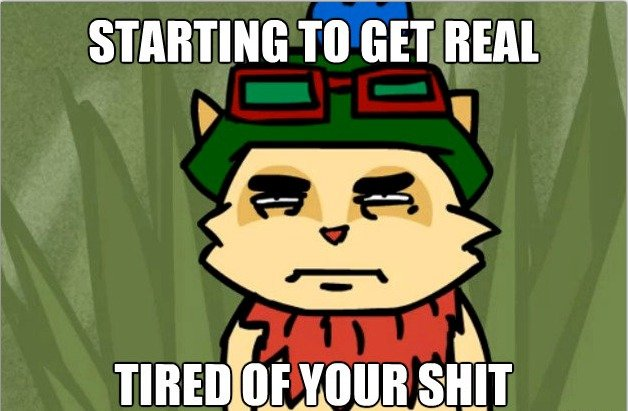 All+Teemo+haters.+He+hates+you+too+screenshotted+this+from+the_f57556_4418038