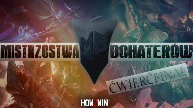mistrzostwa bohaterow runda 7 cwiercfinal