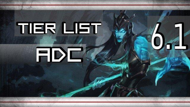 Tier Lista 6.1 ADC